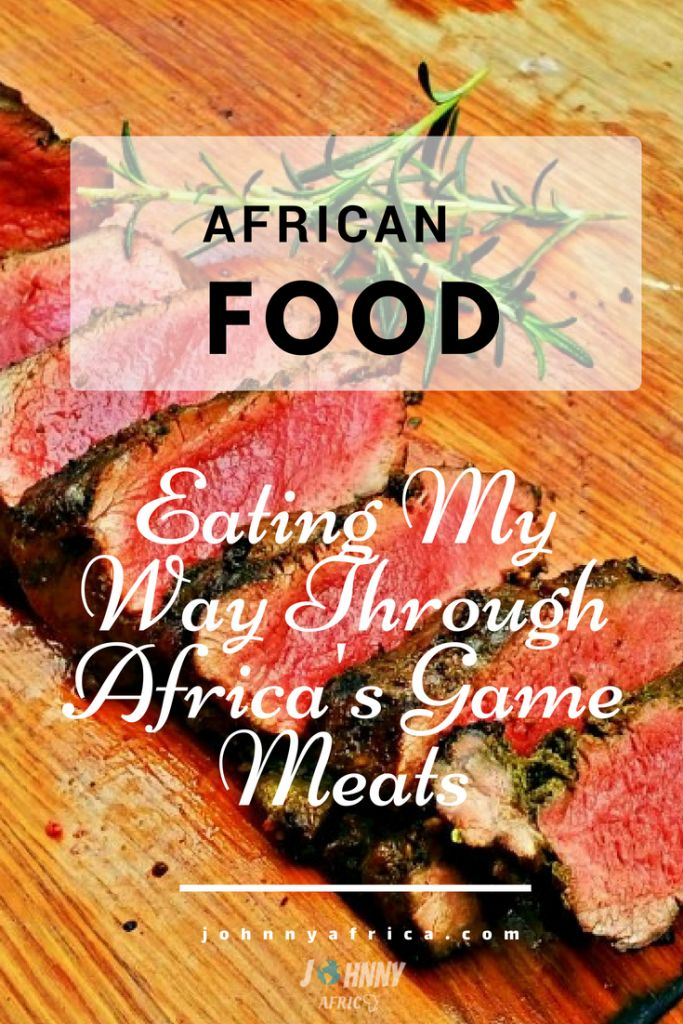 Eating All of Africa\u0027s Game Meats